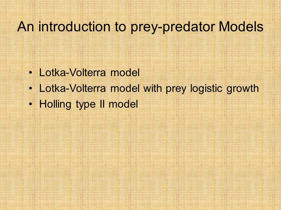 An introduction to prey-predator Models