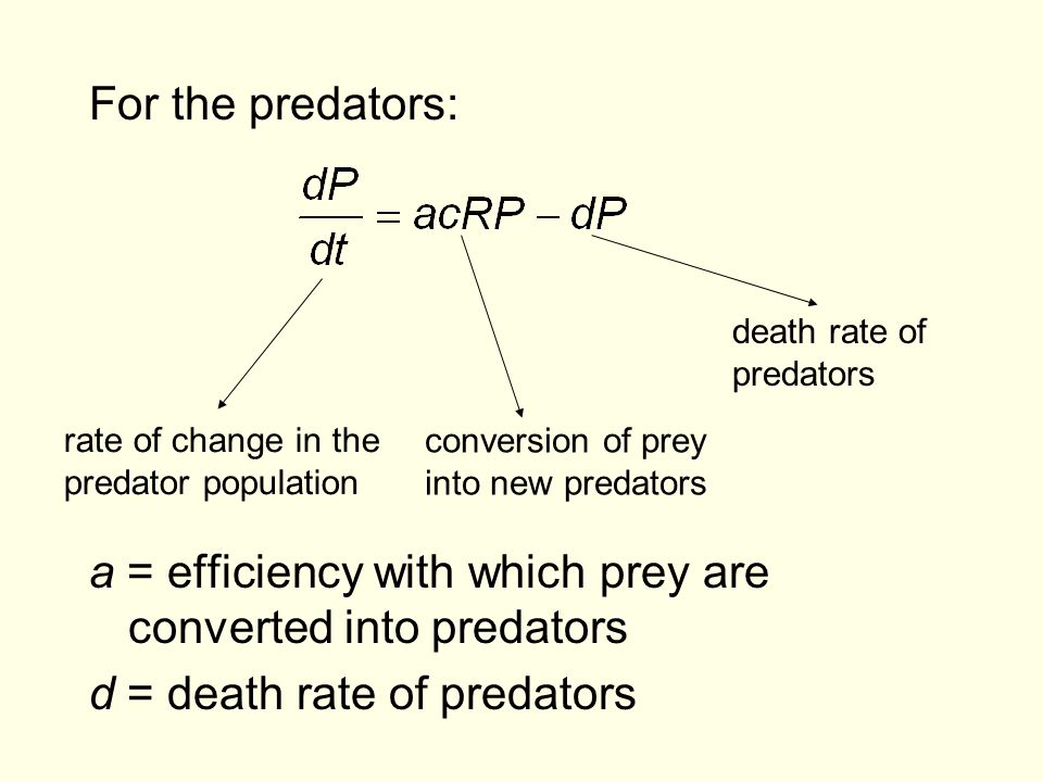 a = efficiency with which prey are converted into predators
