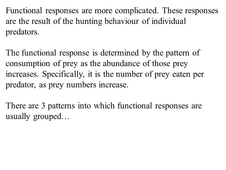 Functional responses are more complicated