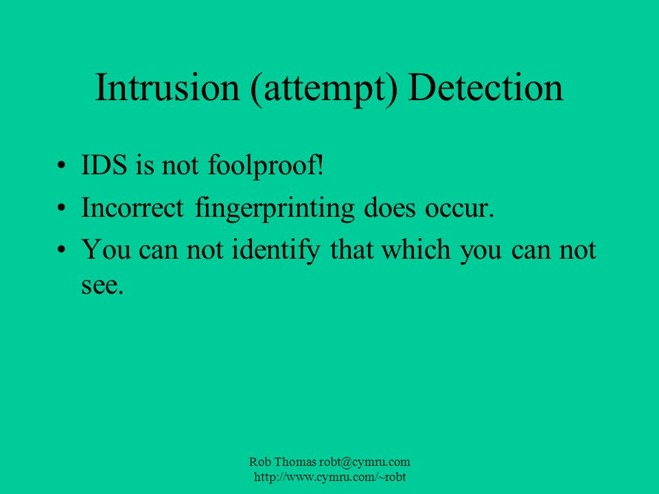 Intrusion (attempt) Detection