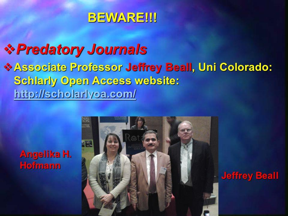 Predatory Journals BEWARE!!!