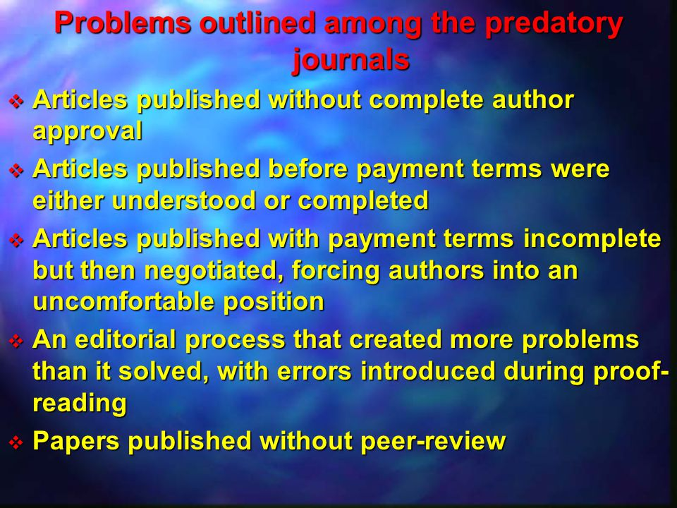 Problems outlined among the predatory journals