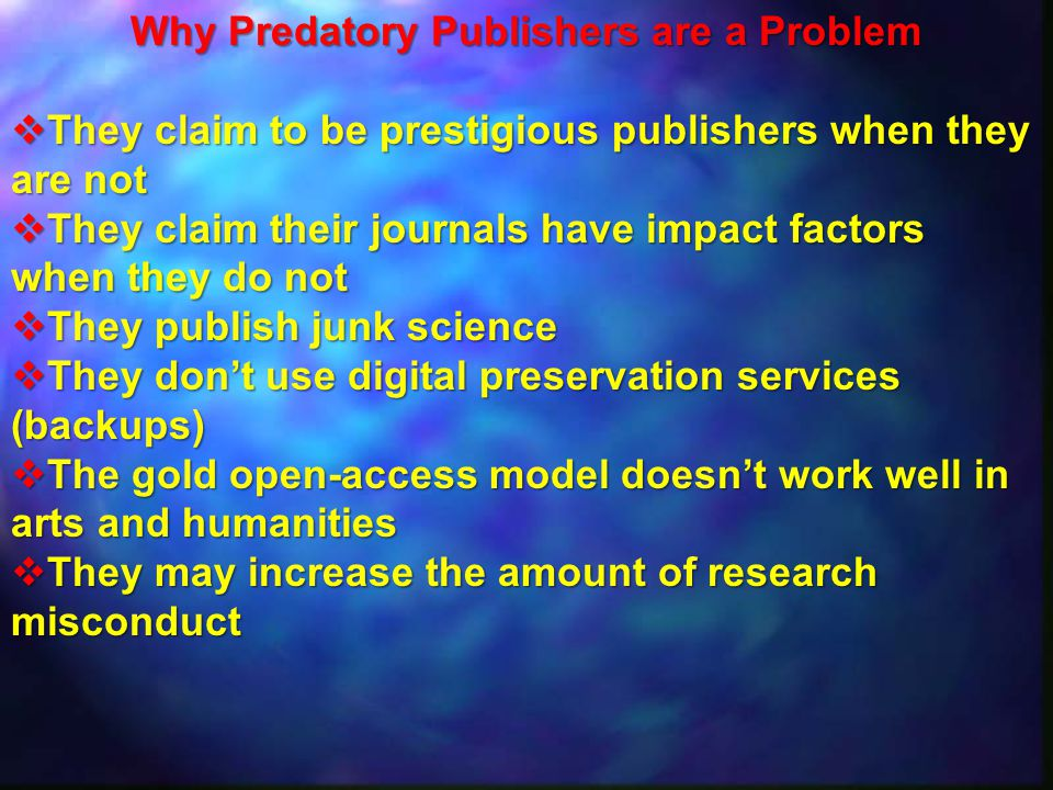 Why Predatory Publishers are a Problem