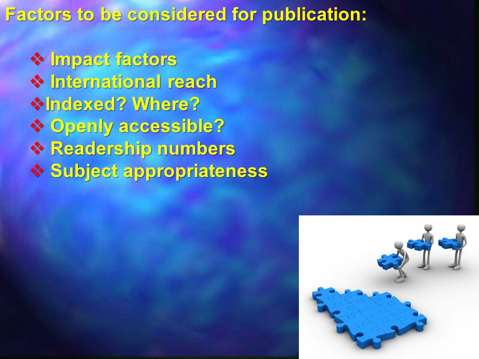 Factors to be considered for publication: