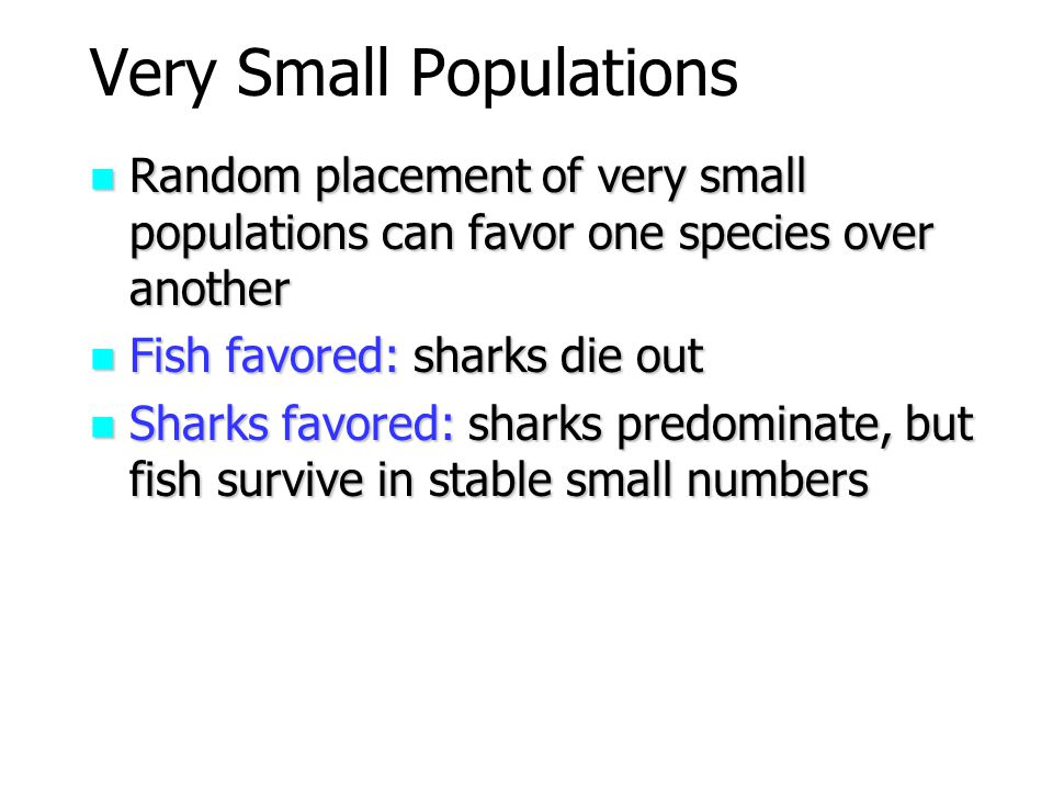 Very Small Populations
