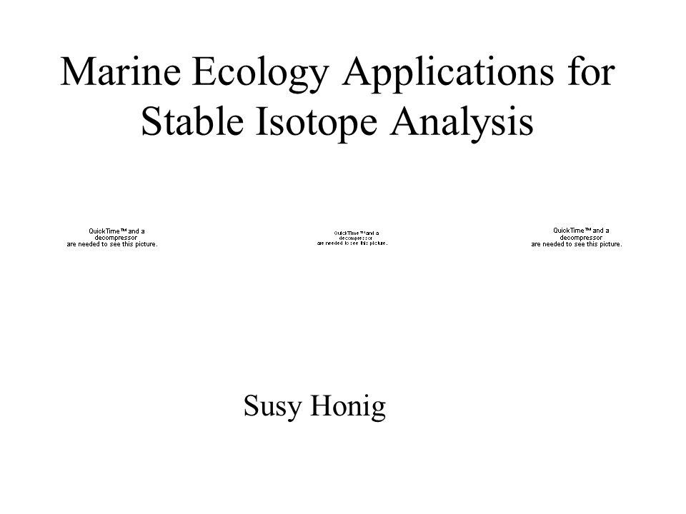 Marine Ecology Applications for Stable Isotope Analysis