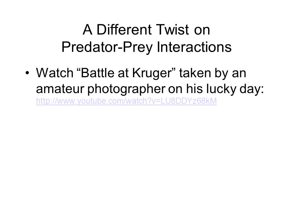 A Different Twist on Predator-Prey Interactions