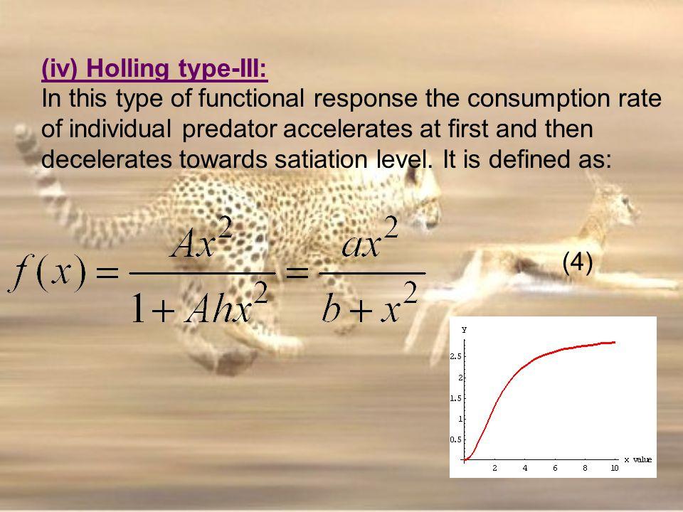 (iv) Holling type-III: