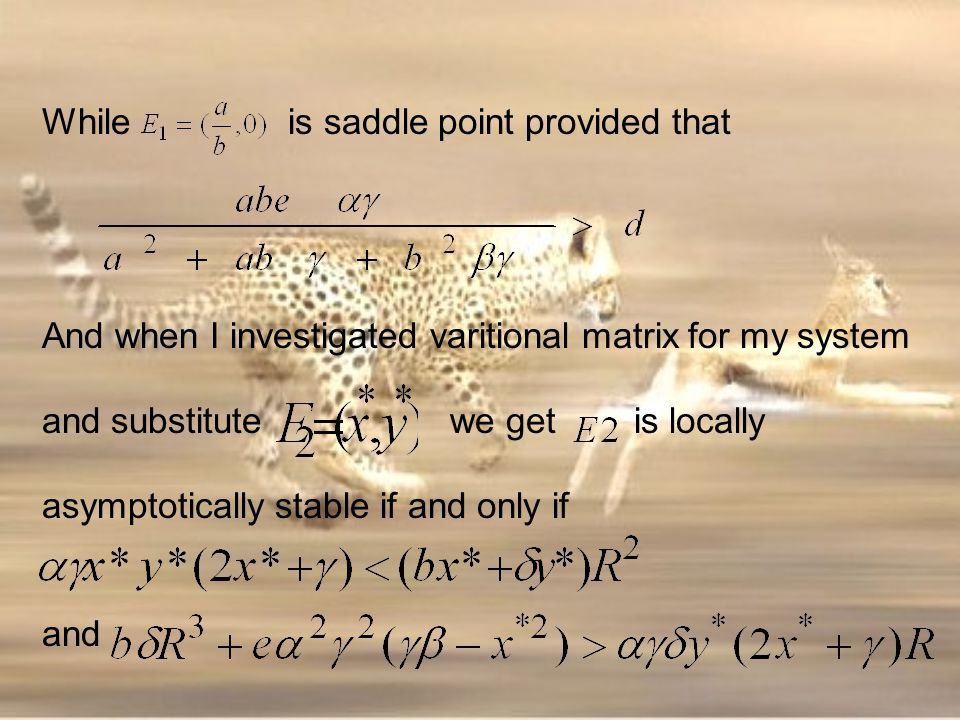 While is saddle point provided that