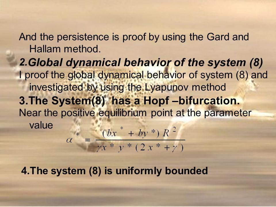 3.The System(8) has a Hopf –bifurcation.