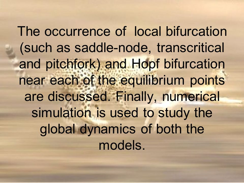 The occurrence of local bifurcation (such as saddle-node, transcritical and pitchfork) and Hopf bifurcation near each of the equilibrium points are discussed.