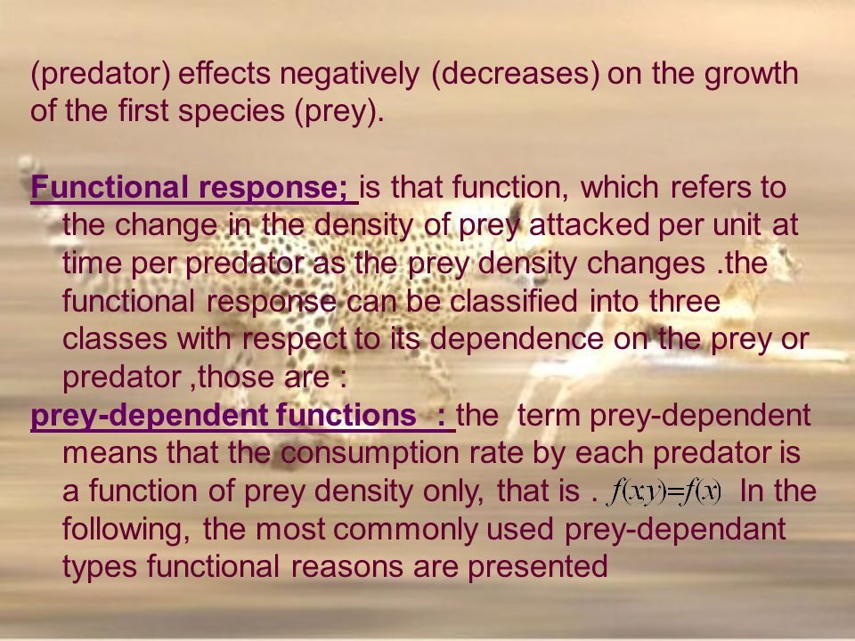 (predator) effects negatively (decreases) on the growth