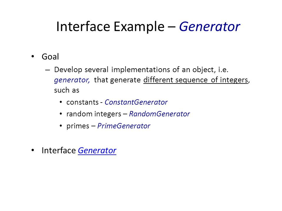 Interface Example – Generator