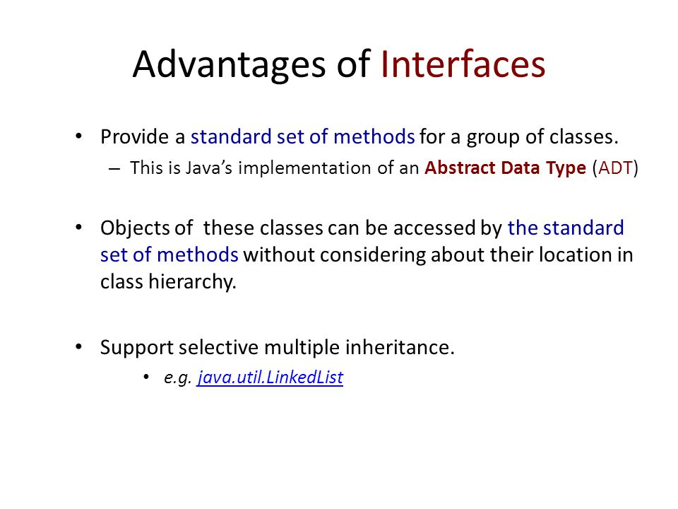 Advantages of Interfaces