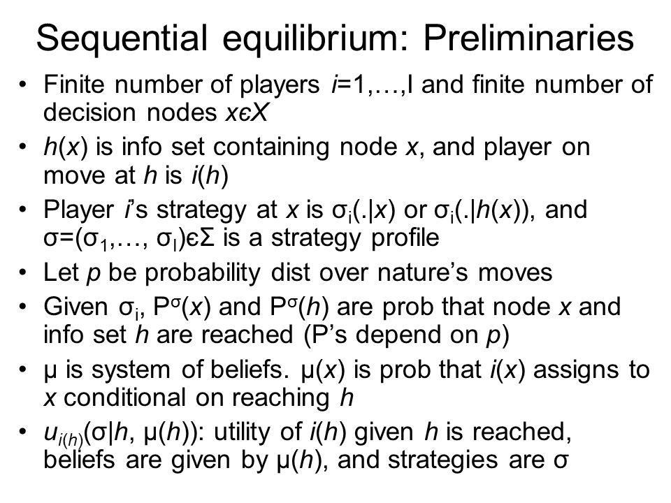 Sequential equilibrium: Preliminaries