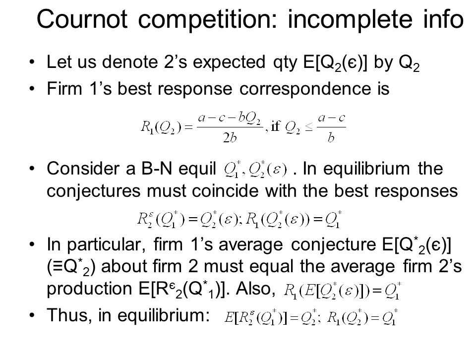 Cournot competition: incomplete info