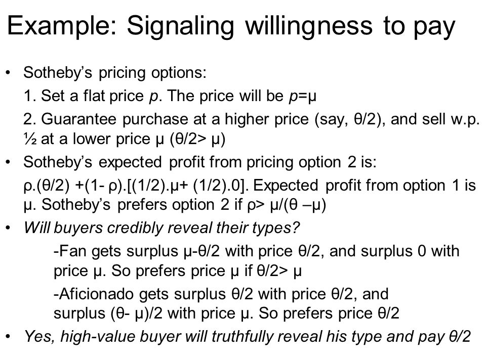 Example: Signaling willingness to pay