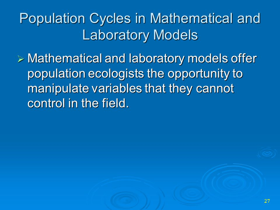 Population Cycles in Mathematical and Laboratory Models