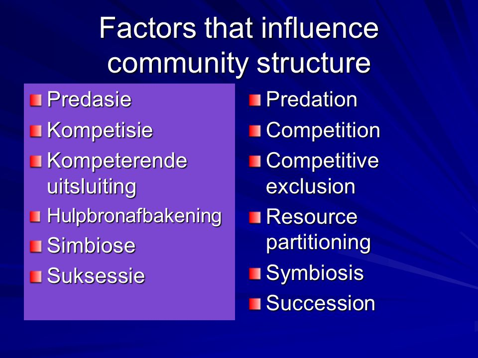 Factors that influence community structure