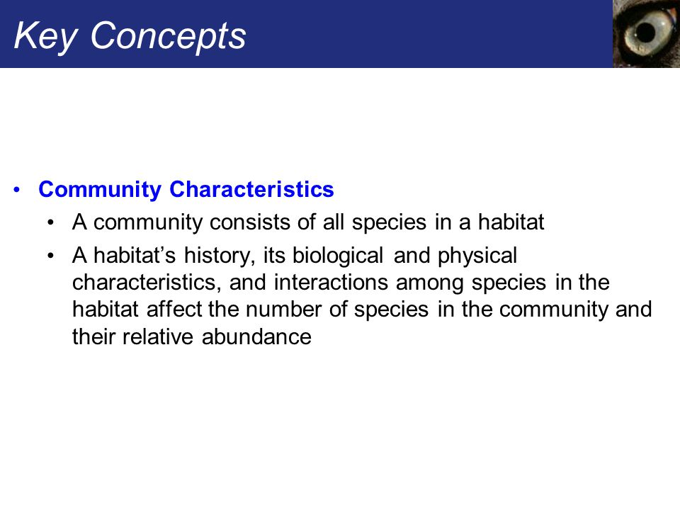 Key Concepts Community Characteristics