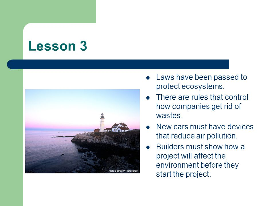 Lesson 3 Laws have been passed to protect ecosystems.
