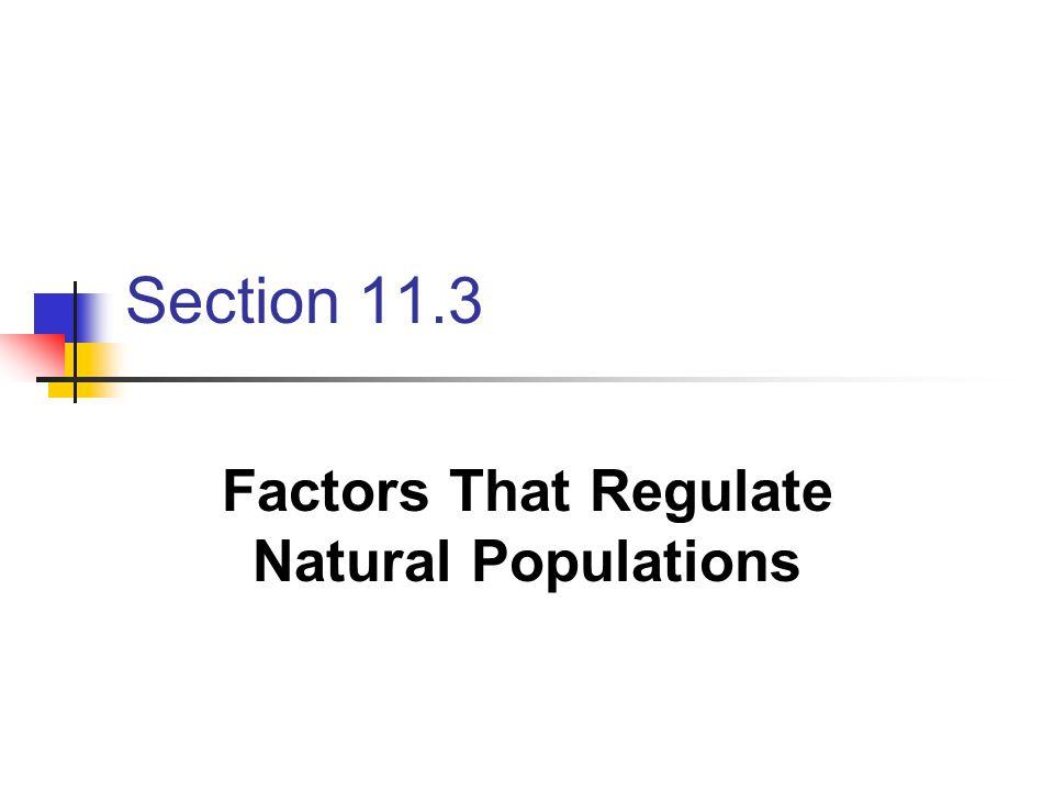 Factors That Regulate Natural Populations