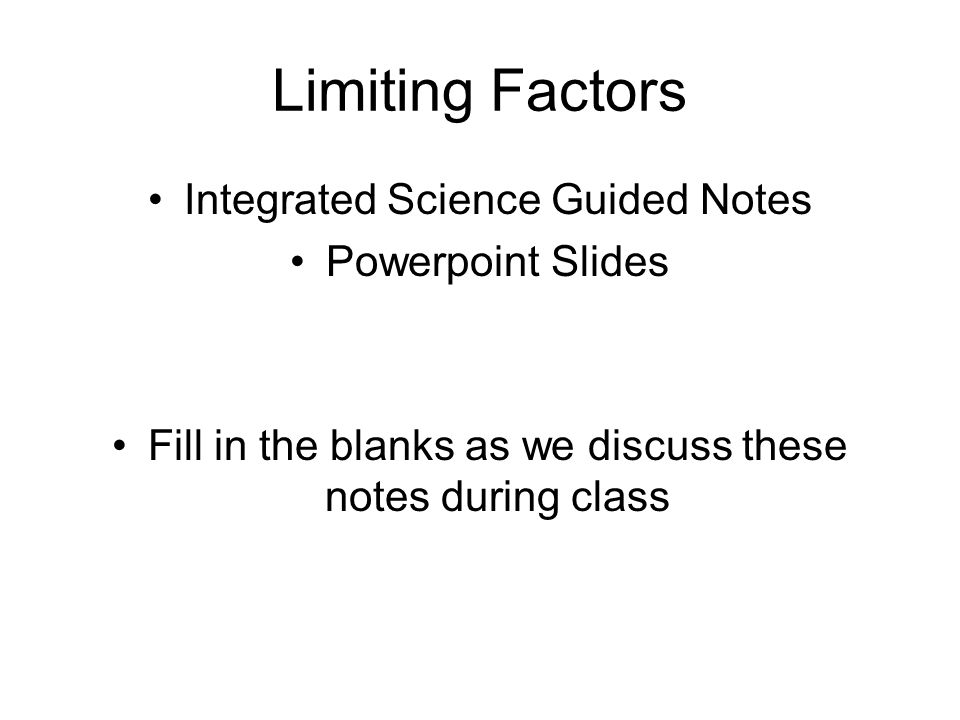 Limiting Factors Integrated Science Guided Notes Powerpoint Slides