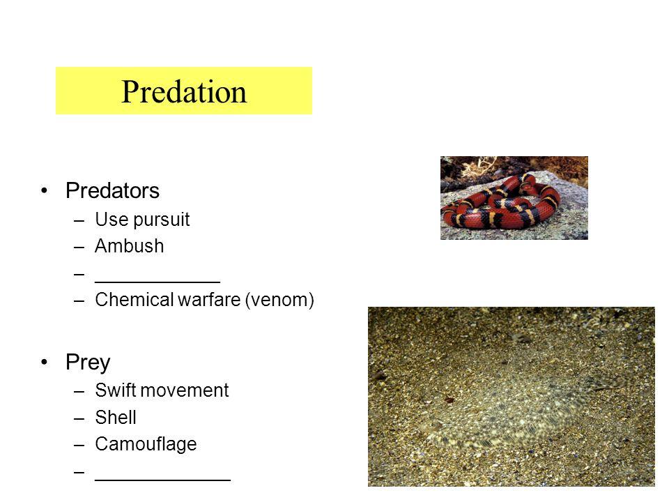 Predation Predators Prey Use pursuit Ambush ____________