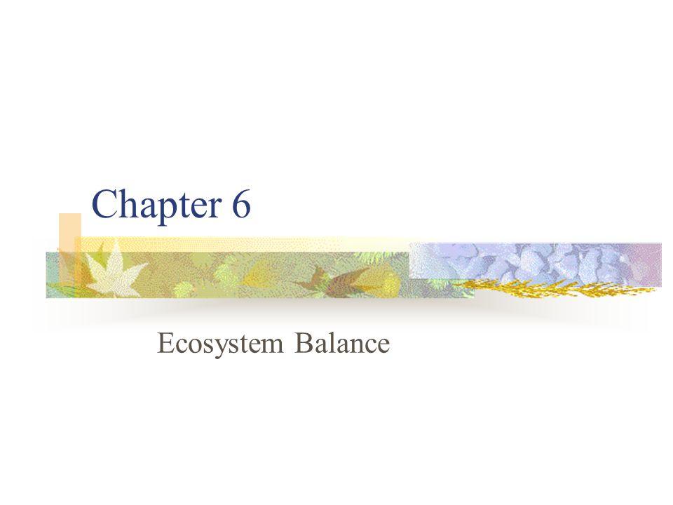 Chapter 6 Ecosystem Balance