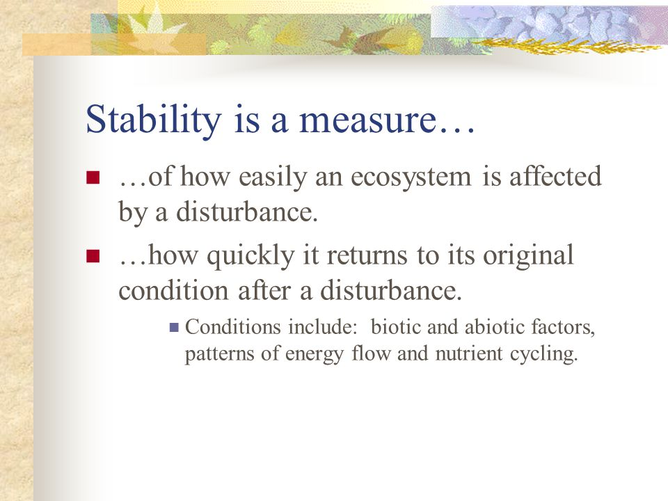 Stability is a measure…