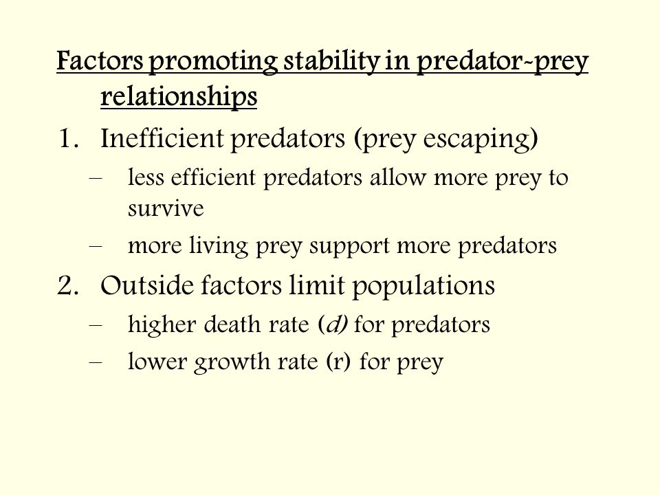 Factors promoting stability in predator-prey relationships