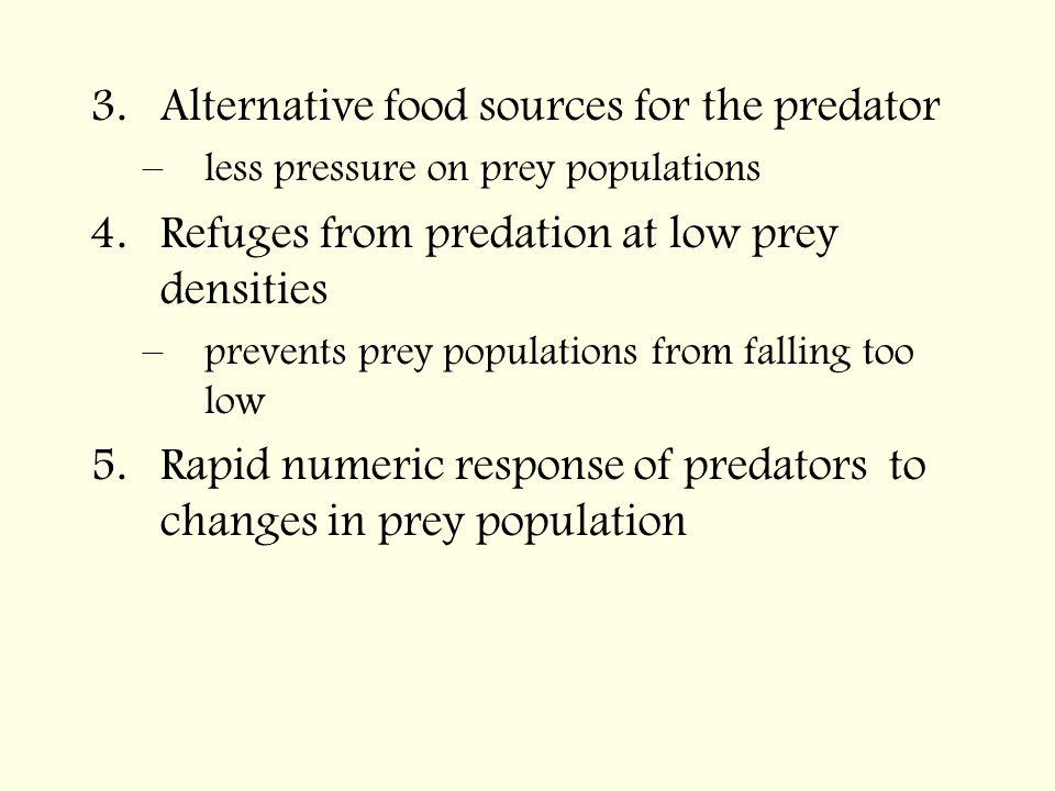 Alternative food sources for the predator