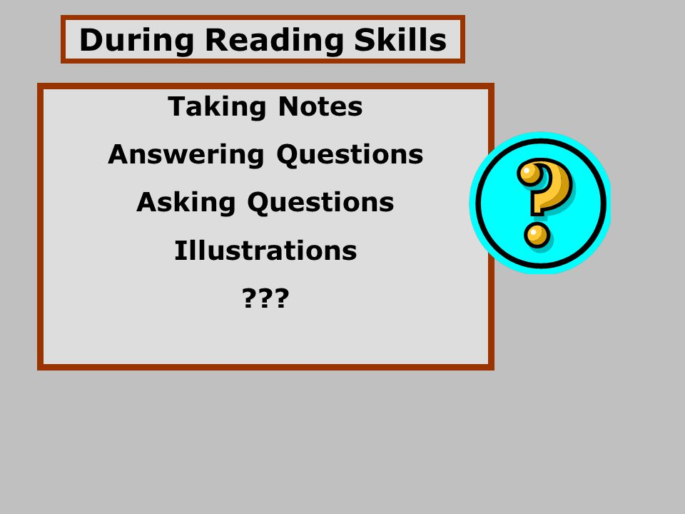 During Reading Skills Taking Notes Answering Questions