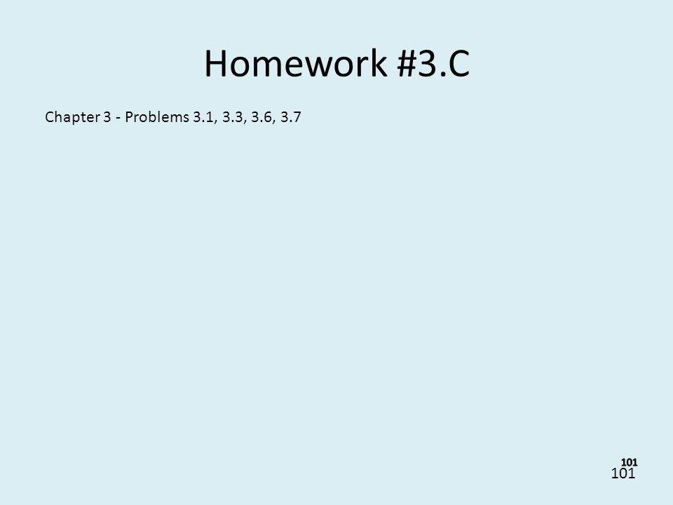 Homework #3.C Chapter 3 - Problems 3.1, 3.3, 3.6, 3.7