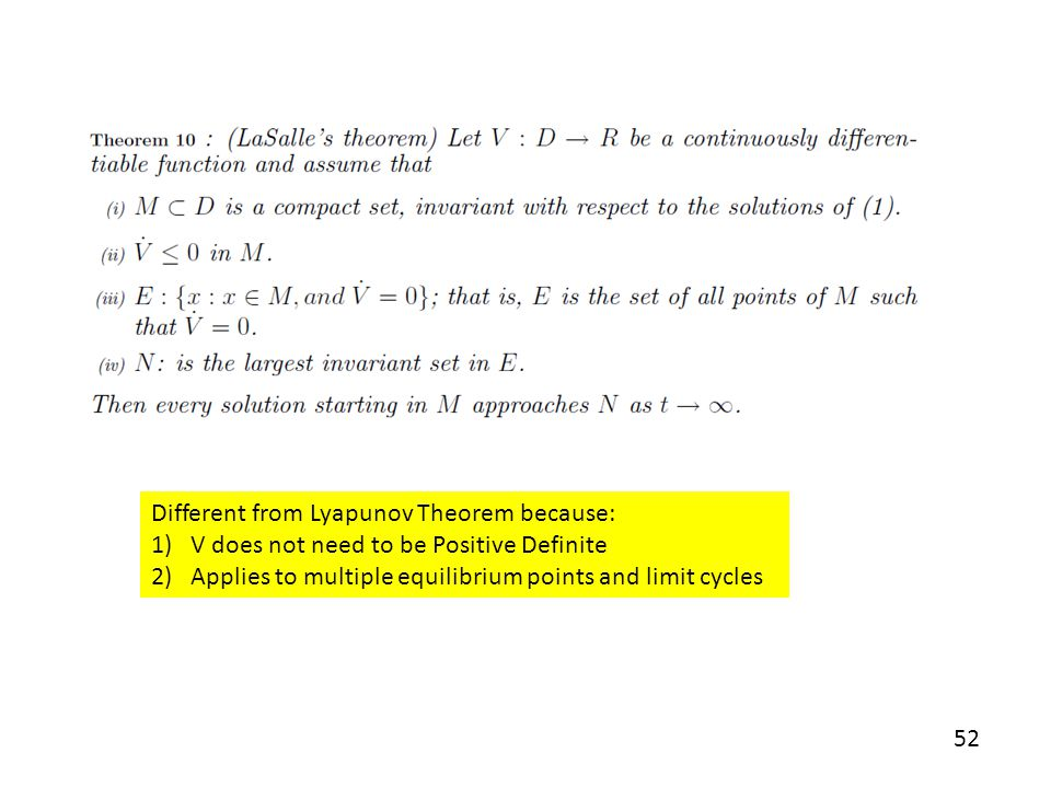 Different from Lyapunov Theorem because: