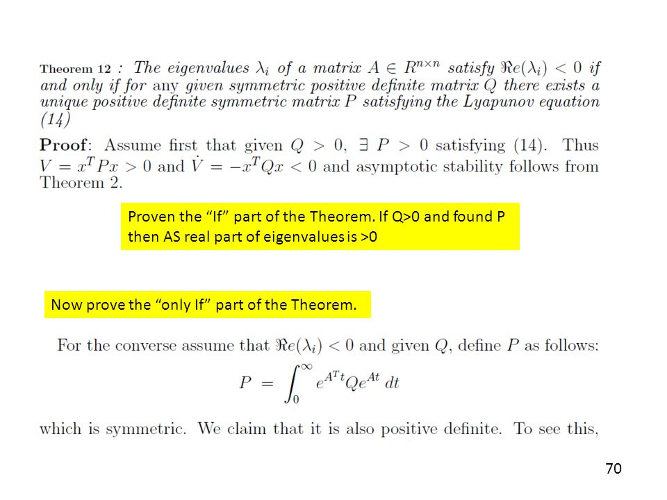 Proven the If part of the Theorem. If Q>0 and found P