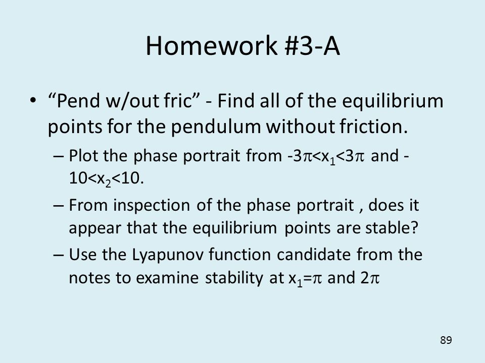 Homework #3-A Pend w/out fric - Find all of the equilibrium points for the pendulum without friction.