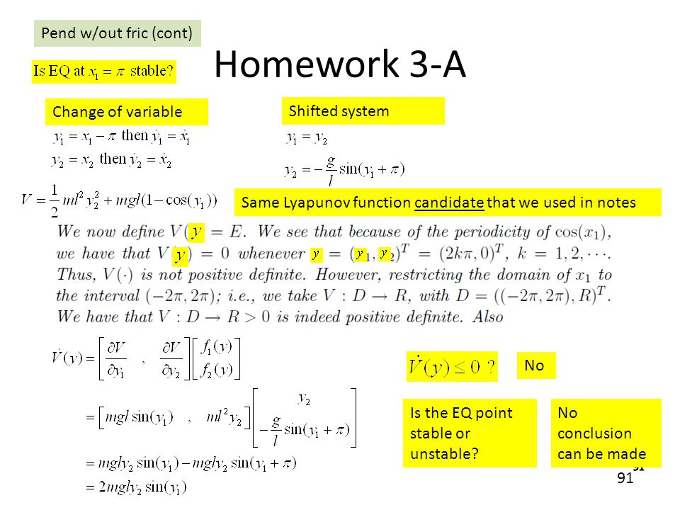 Homework 3-A Pend w/out fric (cont) Change of variable Shifted system