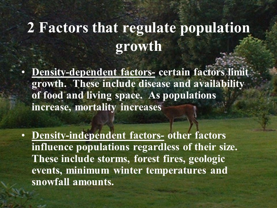 2 Factors that regulate population growth