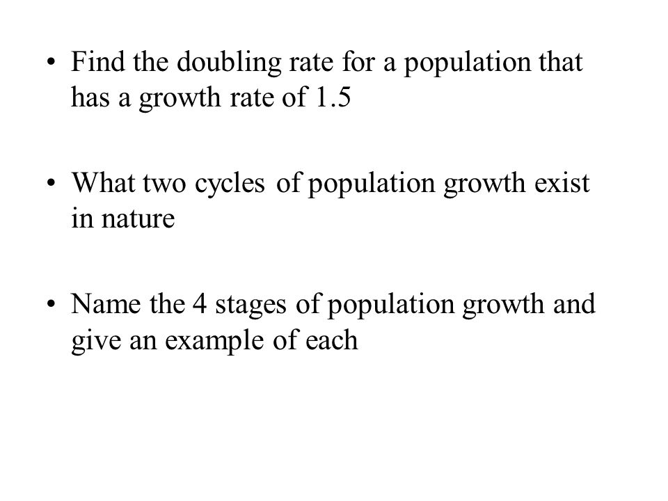Find the doubling rate for a population that has a growth rate of 1.5