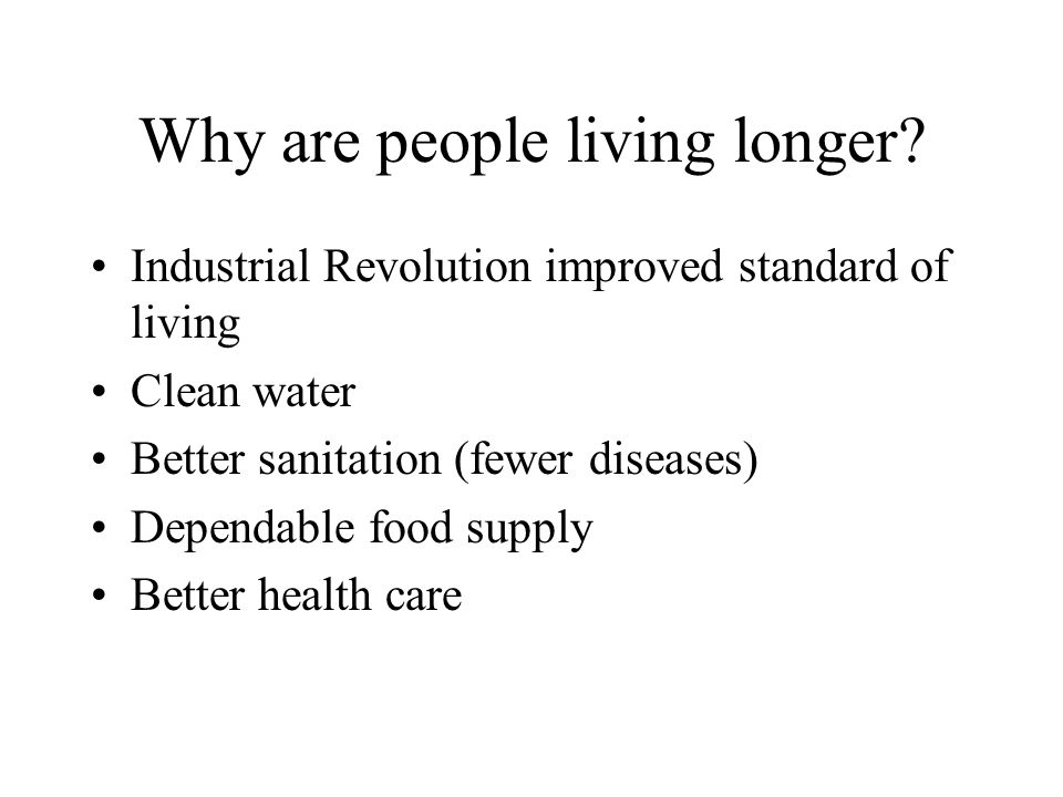 Why are people living longer