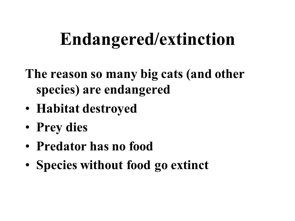 Endangered/extinction