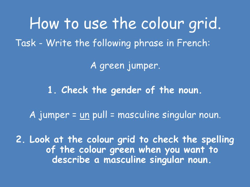How to use the colour grid.
