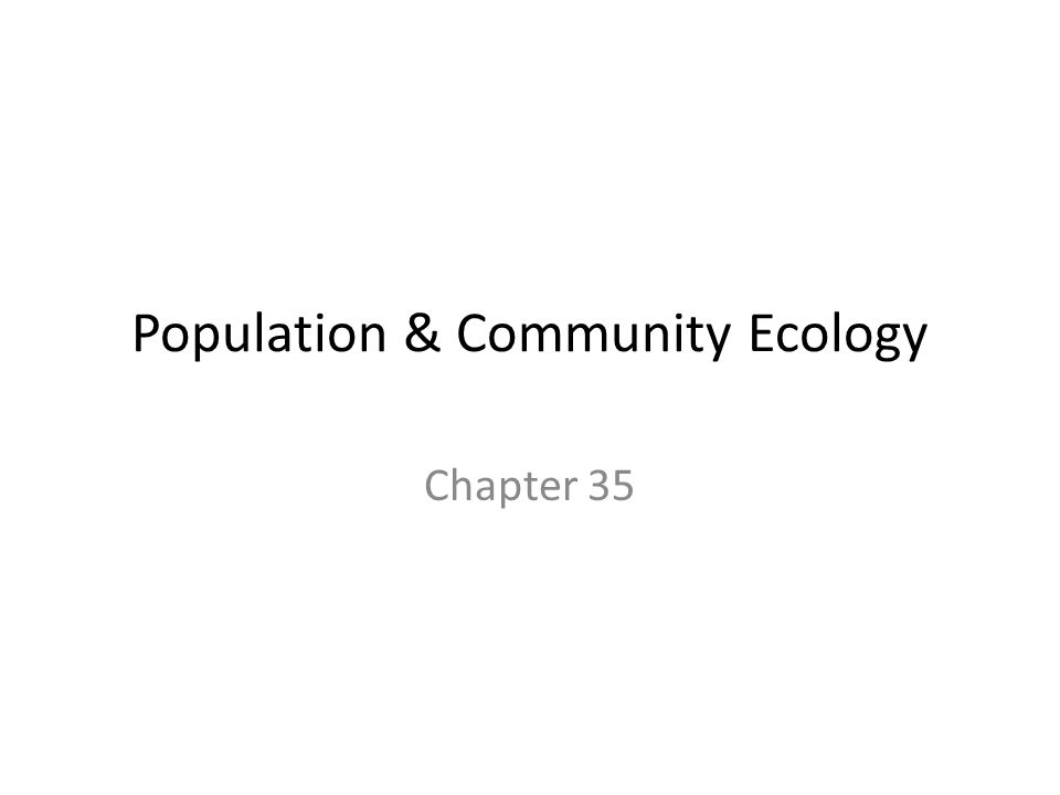 Population & Community Ecology