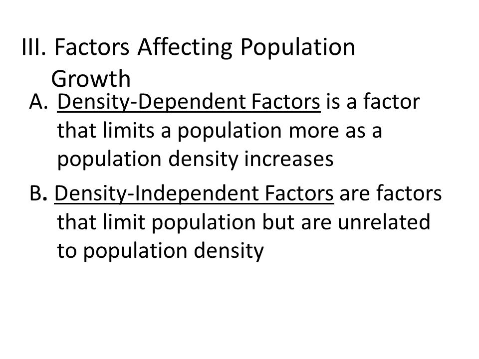 III. Factors Affecting Population Growth