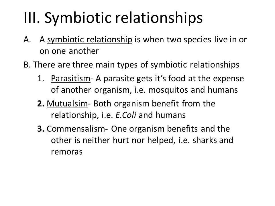 III. Symbiotic relationships