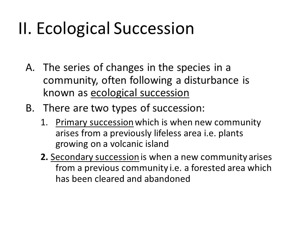II. Ecological Succession