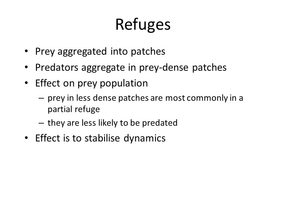 Refuges Prey aggregated into patches