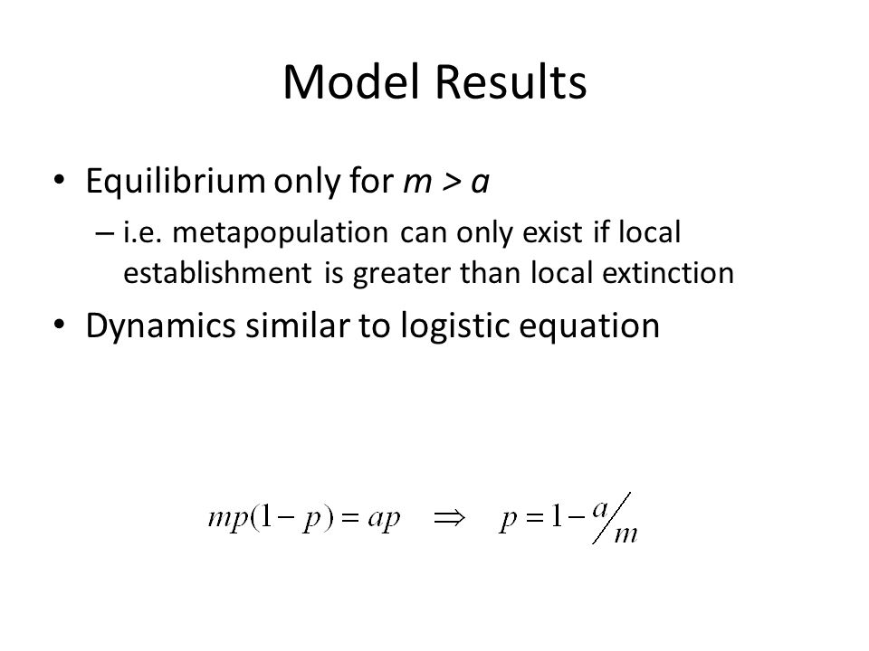 Model Results Equilibrium only for m > a