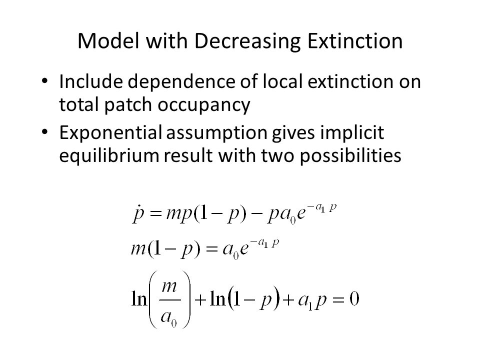 Model with Decreasing Extinction